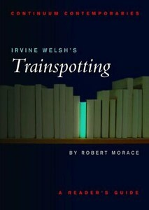 Irvine-Welsh's-Trainspotting-:-a-reader's-guide