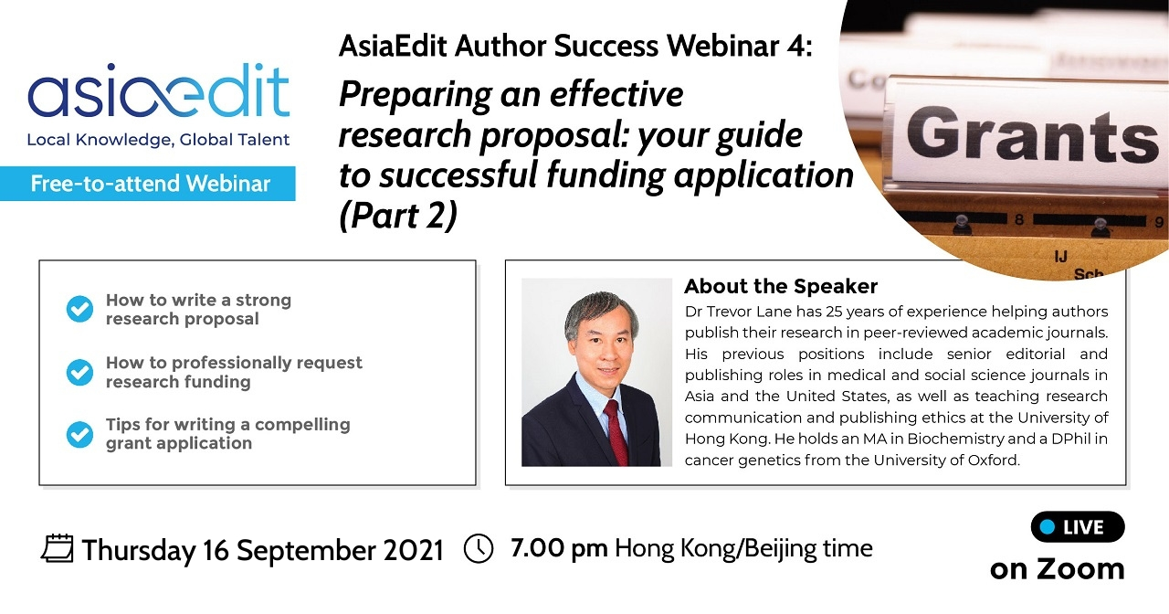 AsiaEdit Author Success Webinar 4: Preparing an effective research proposal – Your guide to successful funding application (Part 2)