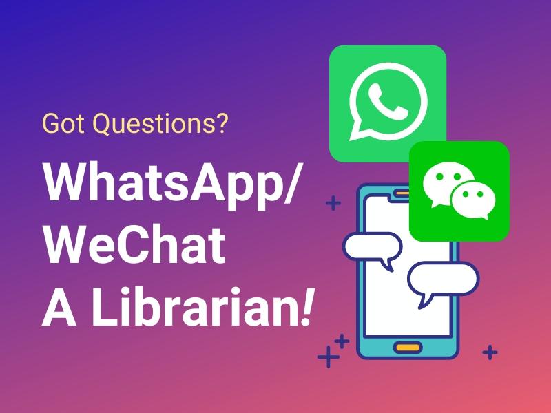 圖書館新服務 – WhatsApp / WeChat a Librarian