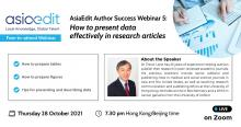 AsiaEdit Author Success Webinar 5: How to Present Data Effectively in Research Articles